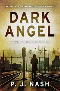 Dark Angel by P. J. Nash