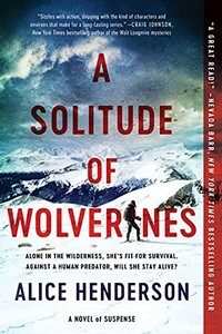 A Solitude of Wolverines by Alice Henderson