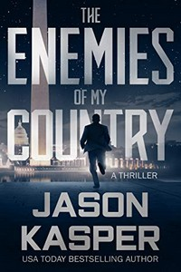 The Enemies of My Country by Jason Kasper