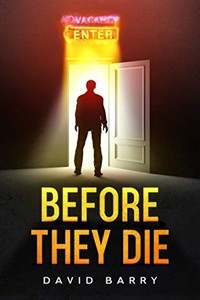 Before They Die by David Barry