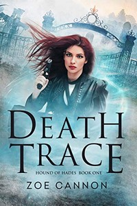 Death Trace by Zoe Cannon
