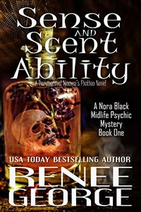 Sense and Scent Ability by Renee George