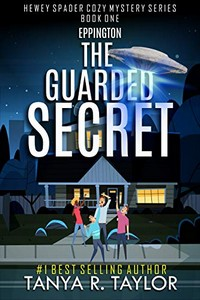 The Guarded Secret by Tanya R. Taylor