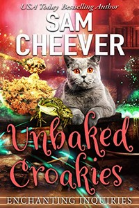 Unbaked Croakies by Sam Cheever