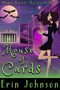 Mouse of Cards by Erin Johnson