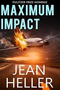 Maximum Impact by Jean Heller
