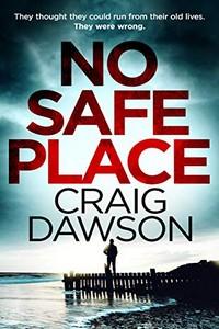 No Safe Place by Craig Dawson