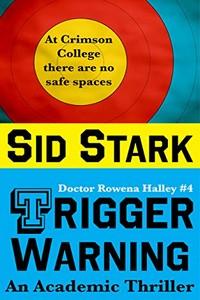 Trigger Warning by Sid Stark