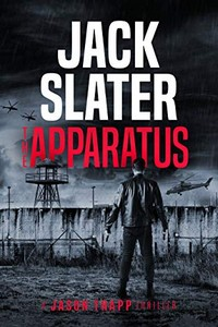 The Apparatus by Jack Slater