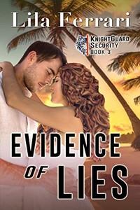 Evidence of Lies by Lila Ferrari