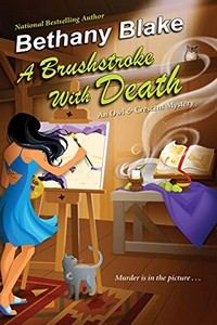 A Brushstroke with Death by Bethany Blake
