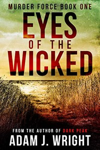 Eyes of the Wicked by Adam J. Wright