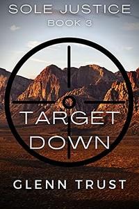 Target Down by Glenn Trust