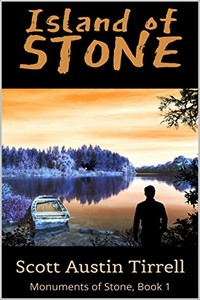 Island of Stone by Scott A. Tirrell