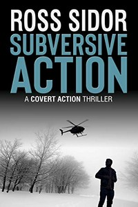 Subversive Action by Ross Sidor