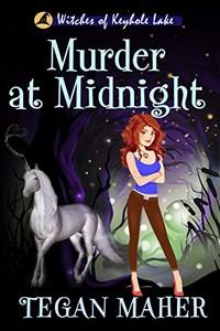 Murder at Midnight by Tegan Maher