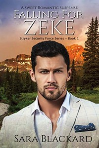 Falling for Zeke by Sara Blackard
