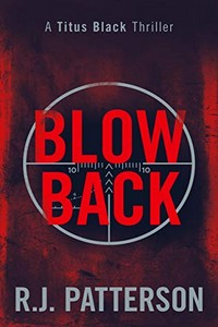 Blowback by R. J. Patterson