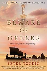 Beware of Greeks by Peter Tonkin