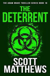 The Deterrent by Scott Matthews