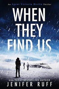 When They Find Us by Jenifer Ruff