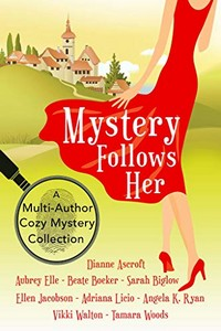 Mystery Follows Her by Various Authors