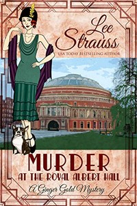 Murder at the Royal Albert Hall by Lee Strauss