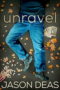 Unravel by Jason Deas