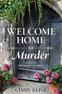 Welcome Home to Murder by Cindy Kline