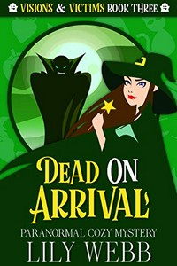 Dead on Arrival by Lily Webb