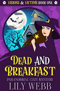 Dead and Breakfast by Lily Webb