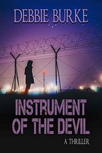 Instrument of the Devil by Debbie Burke