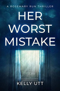 Her Worst Mistake by Kelly Utt
