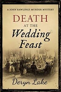 Death at the Wedding Feast by Deryn Lake