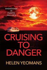 Cruising to Danger by Helen Yeomans