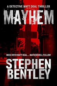 Mayhem by Stephen Bentley