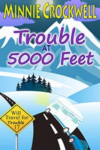 Trouble at 5000 Feet by Minnie Crockwell