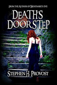 Death's Doorstep by Stephen H. Provost