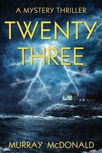 Twenty Three by Murray McDonald