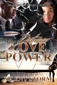 A Thin Line Between Love and Power by Silent Storm