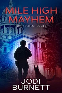 Mile High Mayhem by Jodi Burnett