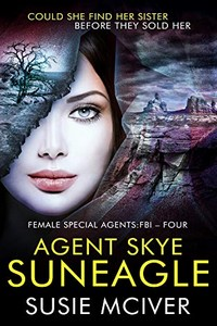 Agent Skye Suneagle by Susie McIlver