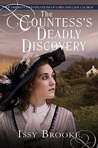 The Countess's Deadly Discovery by Issy Brooke