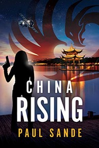 China Rising by Paul Sande
