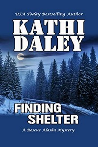 Finding Shelter by Kathi Daley