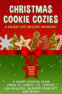 Christmas Cookie Cozies by Various Authors