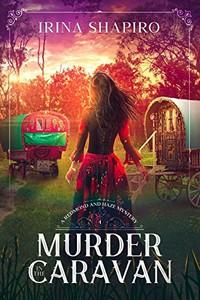 Murder in the Caravan by Irina Shapiro