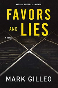 Favors and Lies by Mark Gilleo