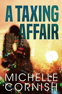 A Taxing Affair by Michelle Cornish