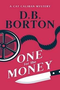 One for the Money by D. B. Borton